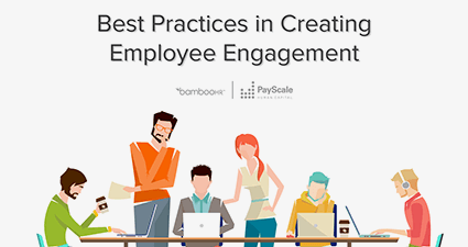Best Practices in Creating Employee Engagement