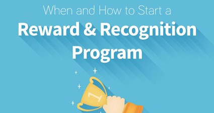 When & How To Start A Reward & Recognition Program