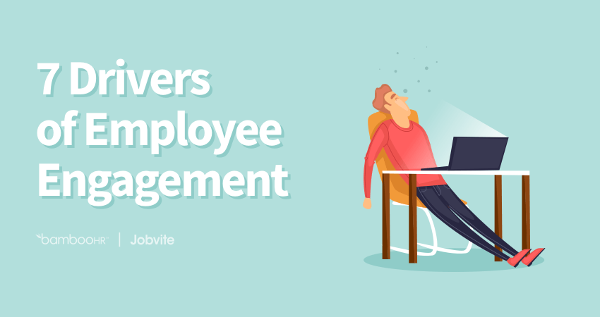 Employee Engagement Tips - 7 Drivers of Engagement | BambooHR