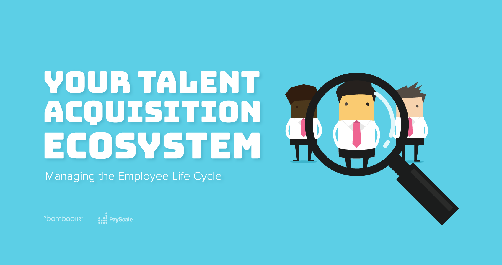 Hr and talent management resource library bamboohr your talent acquisition ecosystem managing the employee lifecycle fandeluxe Images