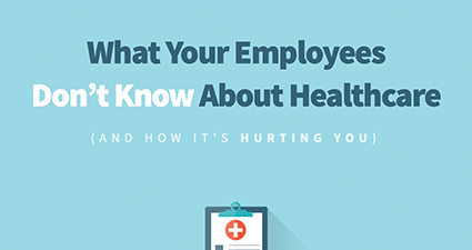 What Employees Don't Know About Healthcare