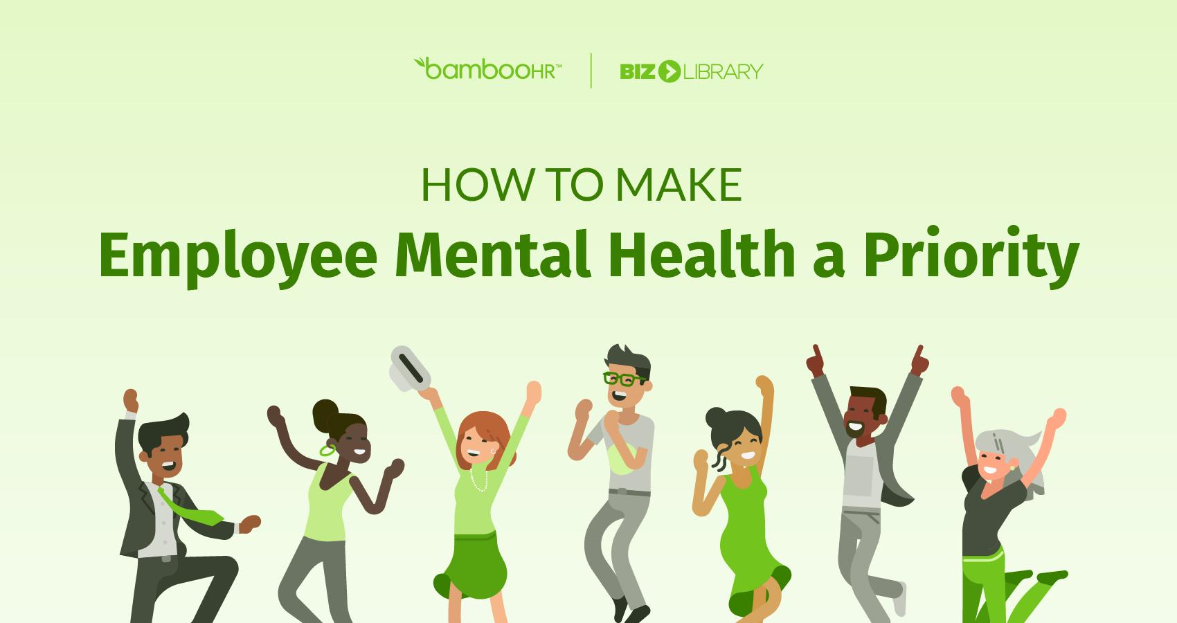 如何使员工心理健康成为优先事项