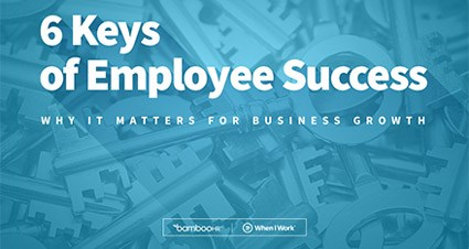 6 Keys of Employee Success: Why It Matters For Business Growth