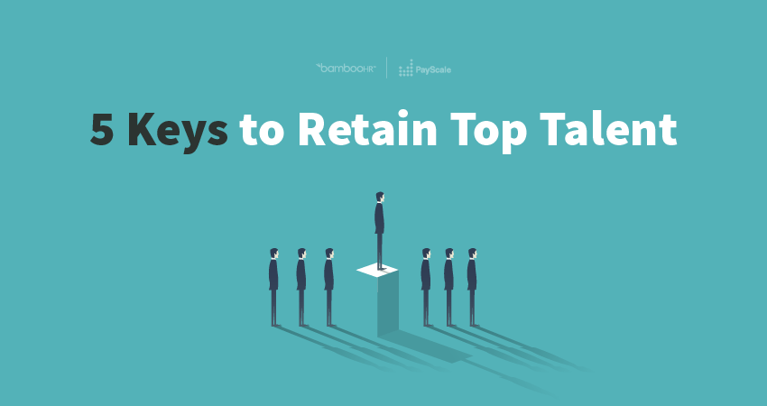 5 Keys to Retain Top Talent