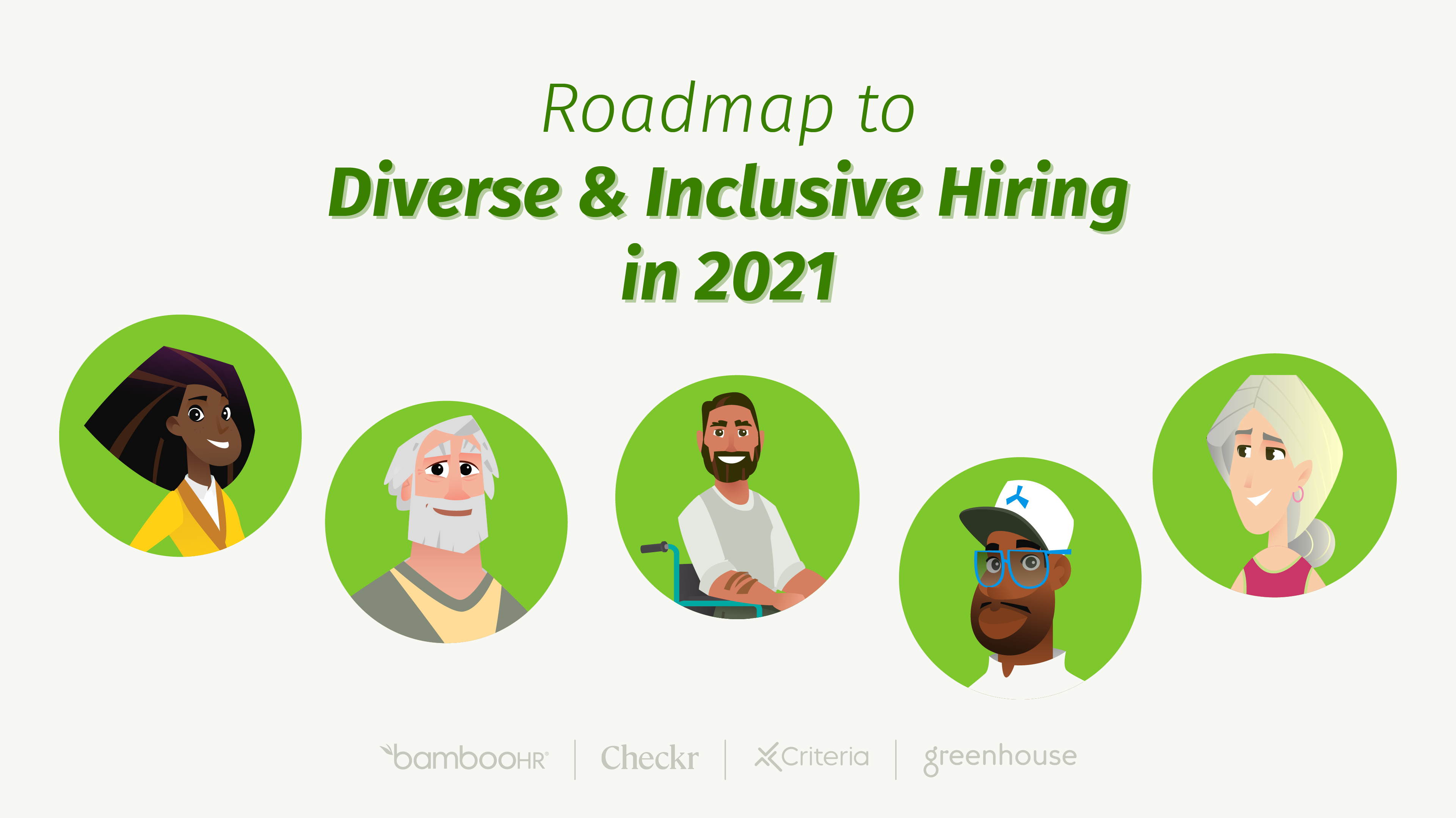 Roadmap to Diverse and Inclusive Hiring in 2021