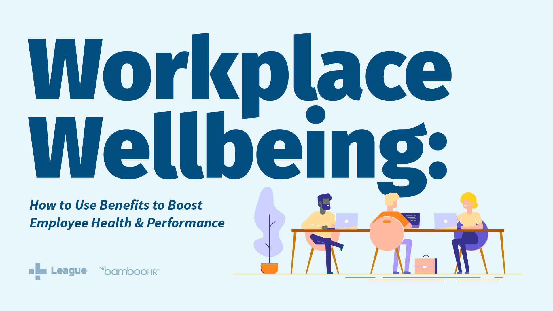 工作场所福利:如何使用福利来提升员工健康和性能