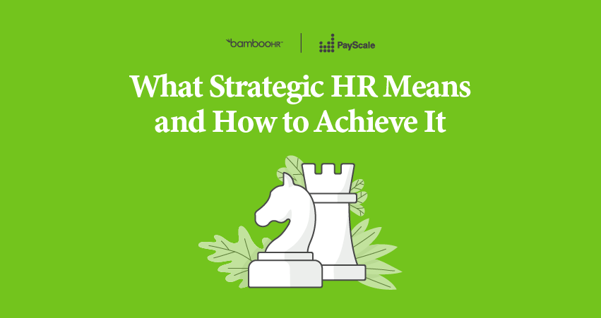 What Strategic HR Means and How to Achieve It
