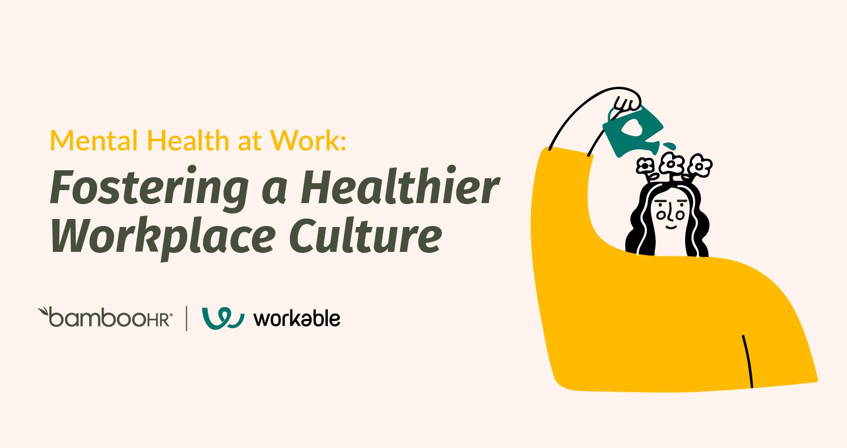 工作中的心理健康:培养更健康的工作场所文化