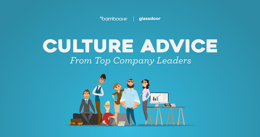 Culture Advice From Top Company Leaders