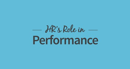 HR's Role In Employee Performance