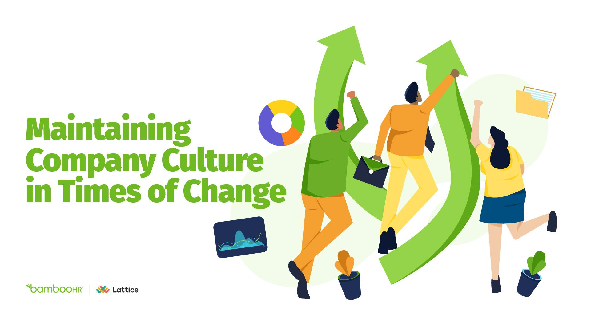 在变革时保持公司文化