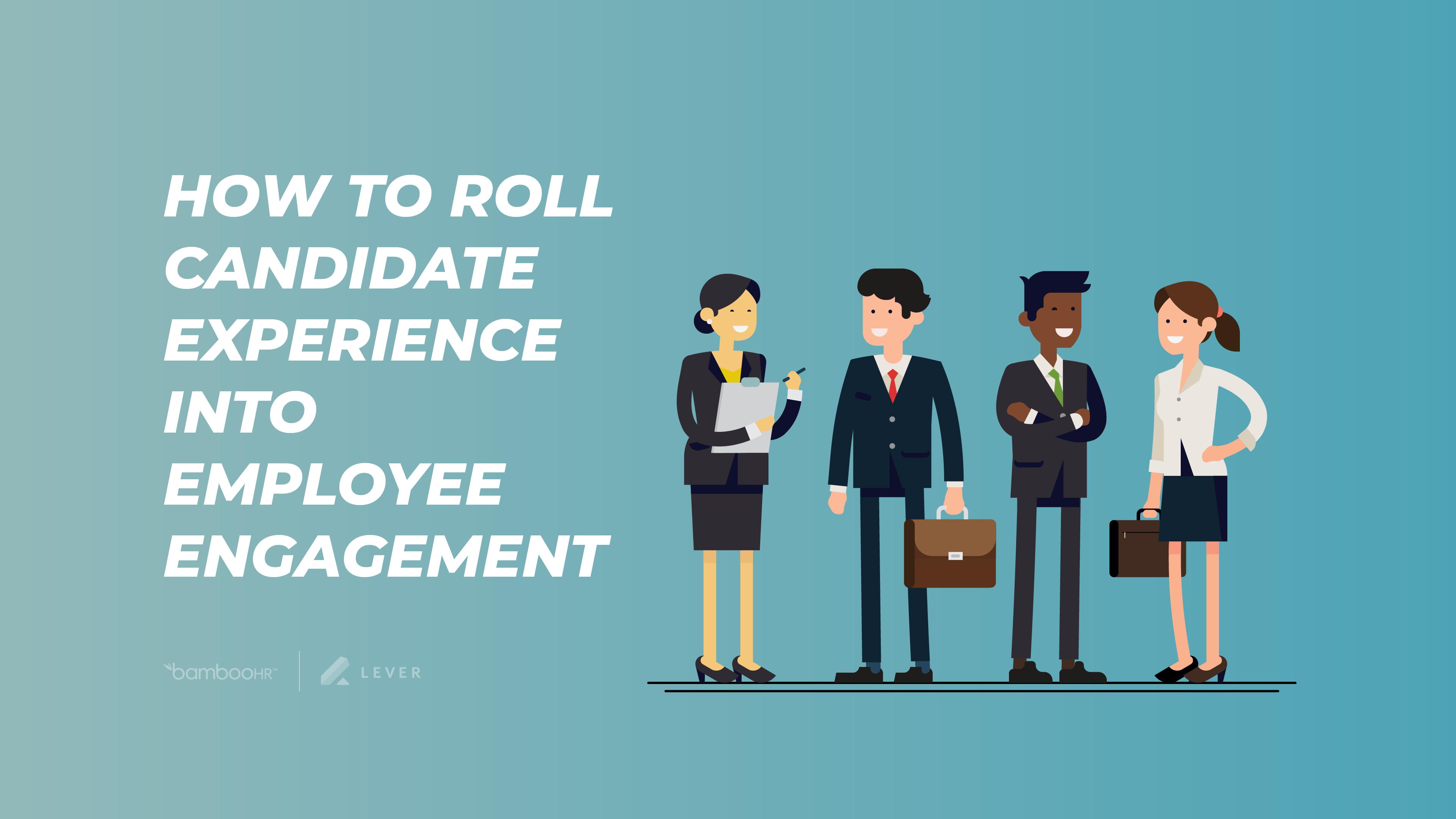 如何将候选人经历劳德经历员工参与