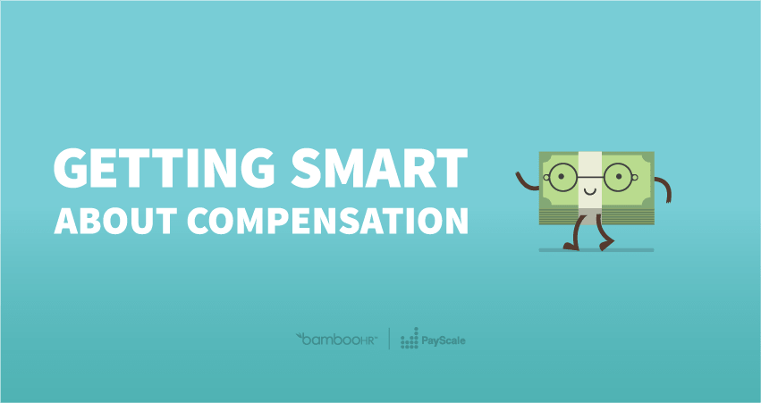 Getting Smart About Compensation