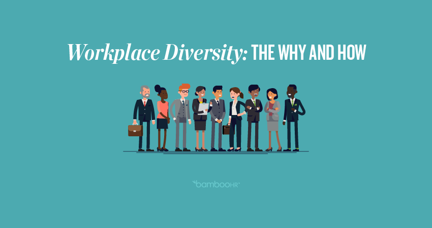 工作场所多样性:为什么和如何
