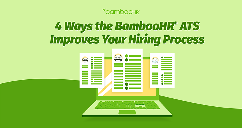 4 Ways the BambooHR ATS Improves Your Hiring Process