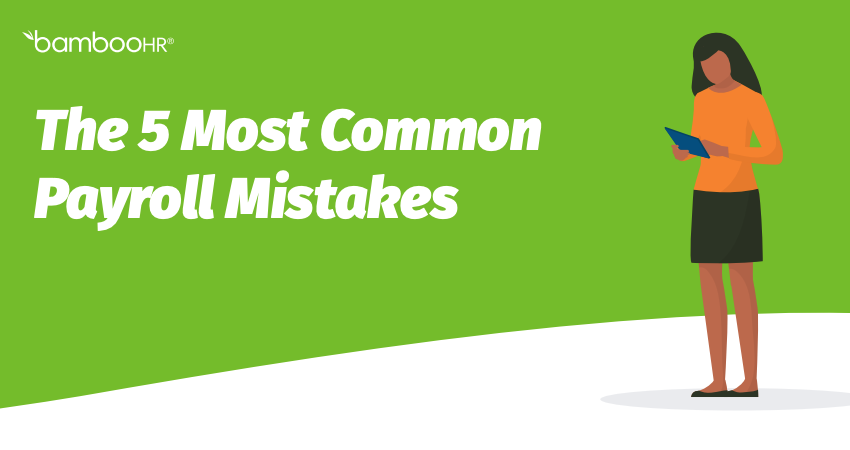 The 5 Most Common Payroll Mistakes