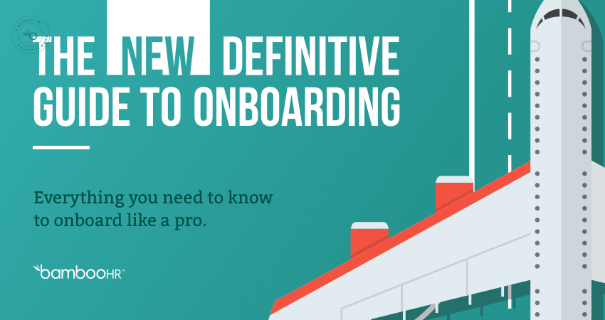 The New Definitive Guide to Onboarding