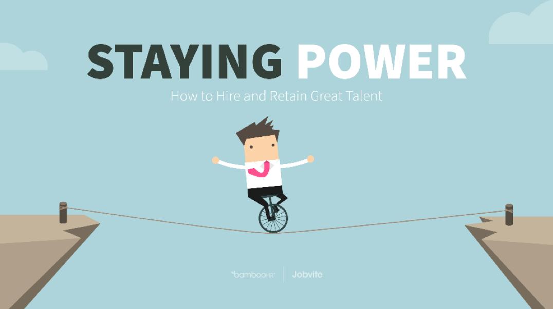 保持权力:如何聘请并留住伟大的人才