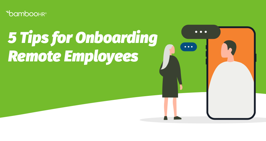 5 Tips for Onboarding Remote Employees