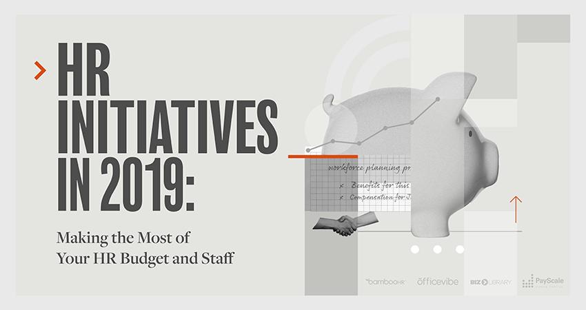2019年人力资源计划:充分利用你的人力资源预算和员工