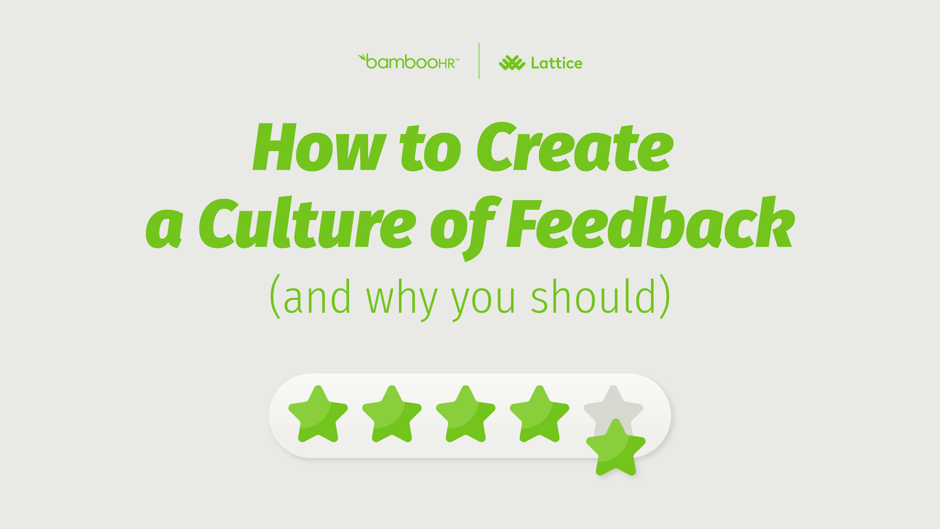 How to Create a Culture of Feedback (and Why You Should)