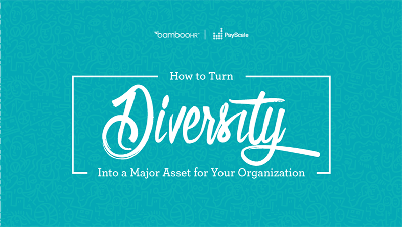 Diversity In The Workplace: How To Turn It Into An Asset