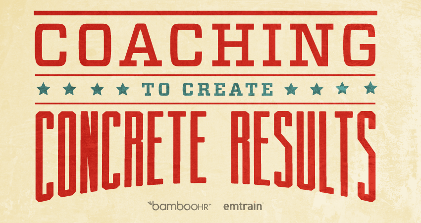 Coaching to Create Concrete Results