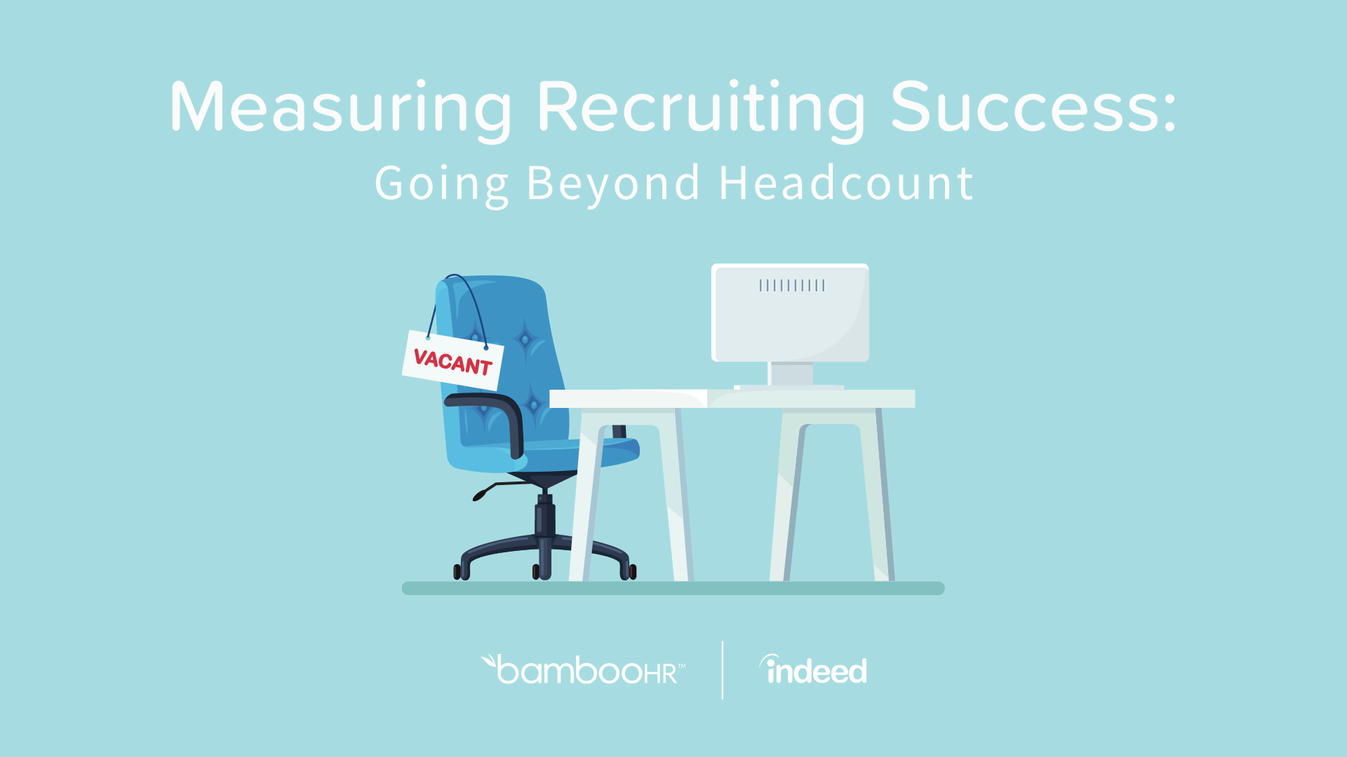 Measuring Recruiting Success: Going Beyond Headcount