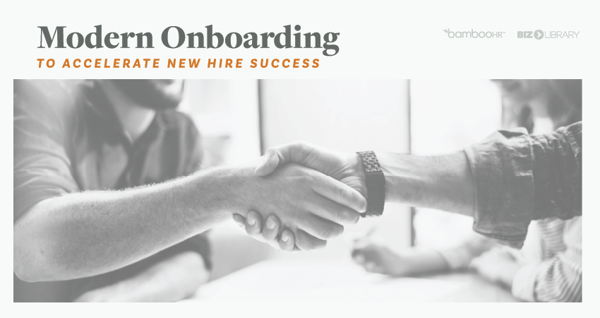 Modern Onboarding to Accelerate New Hire Success