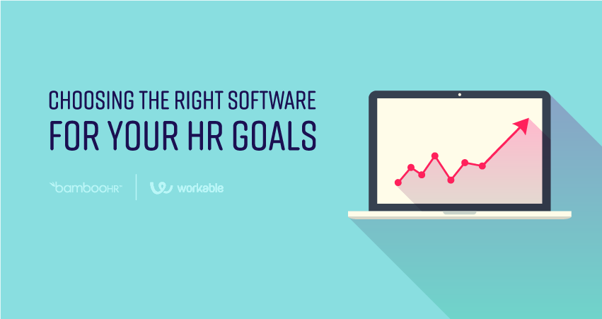 Choosing the Right Software for Your HR Goals