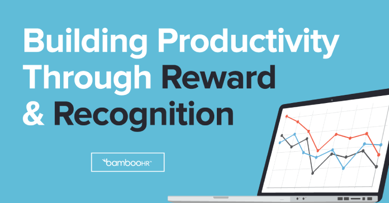 Reward and Recognition - Building Productivity Through R & R