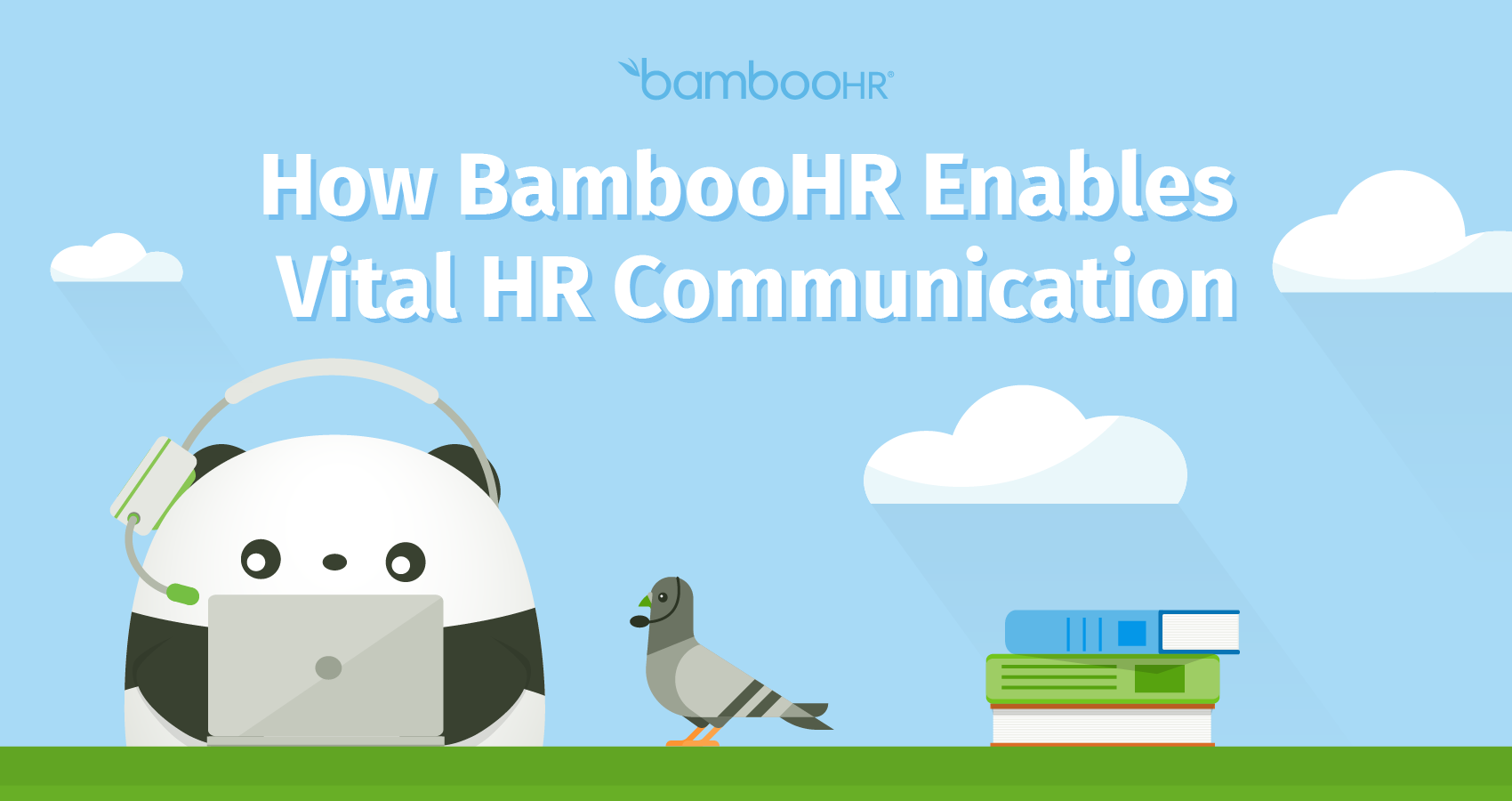 How BambooHR Enables Vital HR Communication
