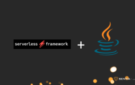 Going Serverless with your API's using Java, Part 1 | Sentia