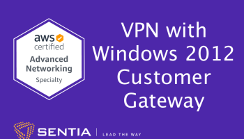 ANS Exercise 3.1: VPN with a Windows 2012 R2 Customer Gateway and Static Routing