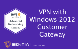 ANS Exercise 3.1: VPN with a Windows 2012 R2 Customer Gateway and Static Routing | Sentia