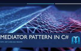 Mediator pattern in C# with .NET Core | Sentia