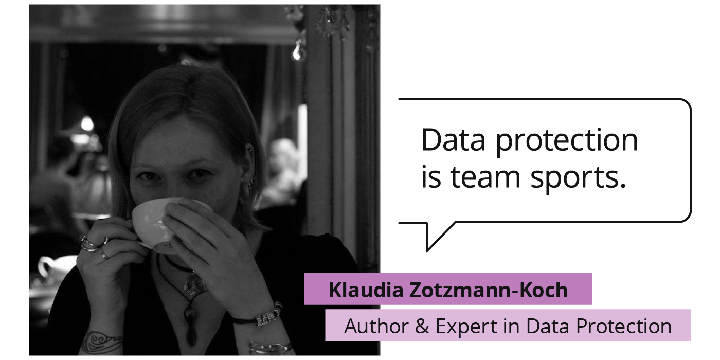 "Quote Klaudia Zotzmann-Koch, author and expert in data protection: ""Data protection is team sports"""
