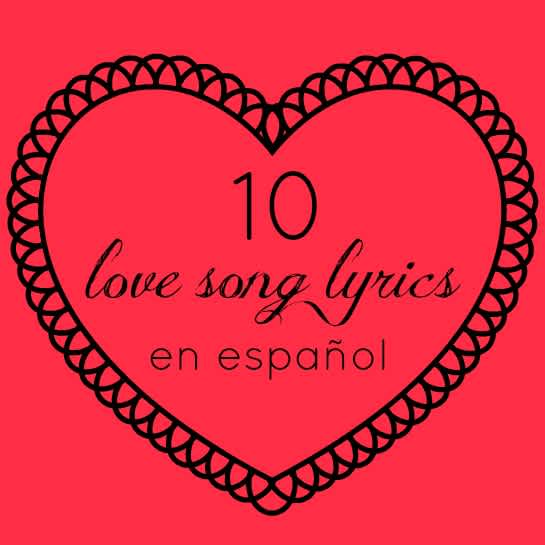 10 Love Songs En Español | Mom.com