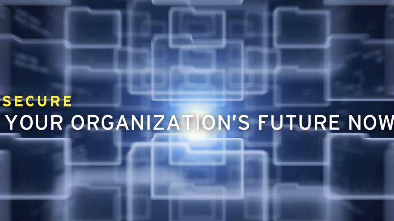 Secure your organization's future now