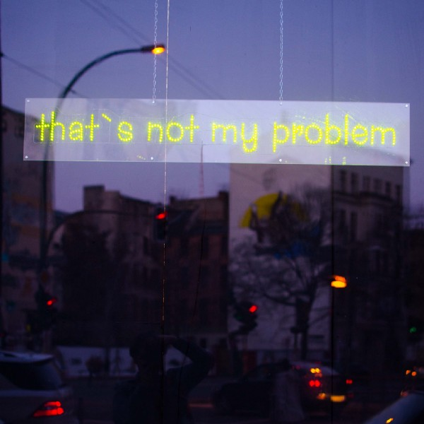that's not my problem sign
