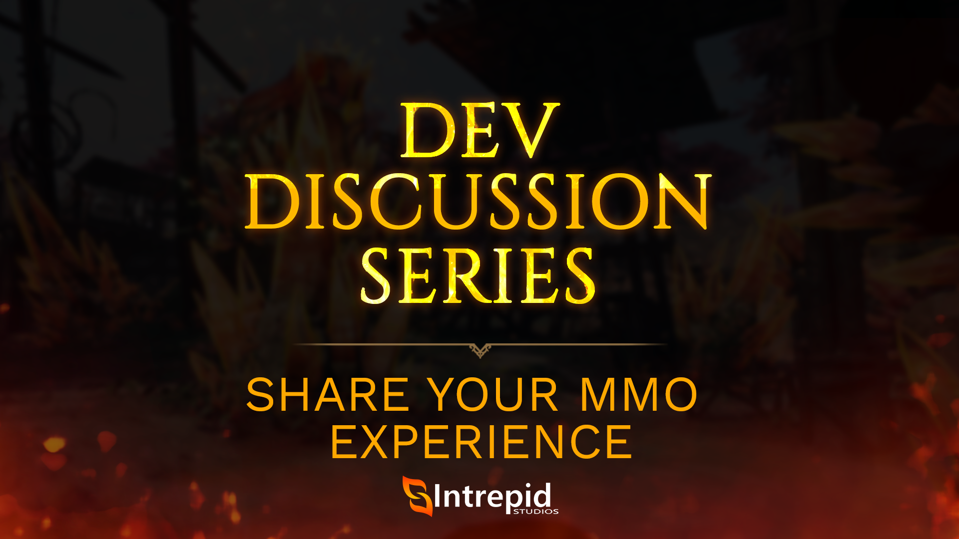 2019_Dev_Discussion_Series_Share_Your_MMO_Experience.png
