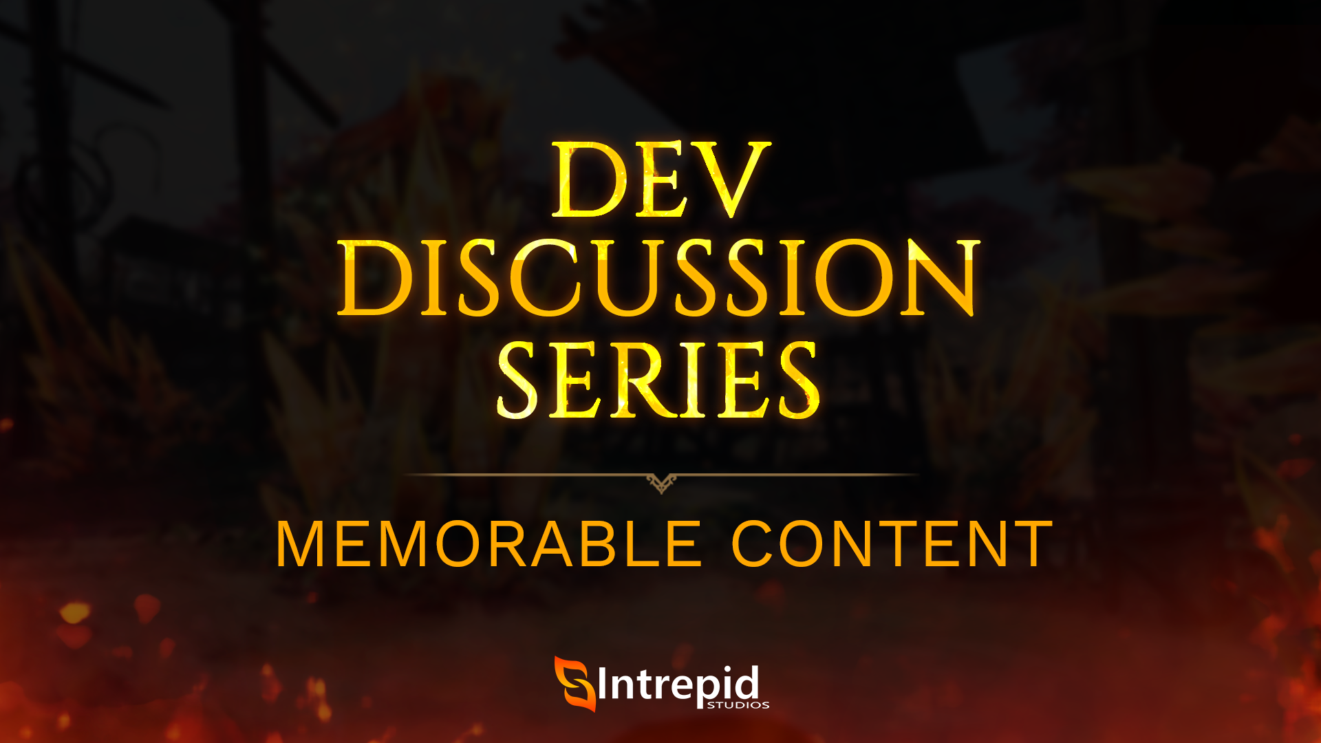 2019_Dev_Discussion_Series_Memorable_Content.png