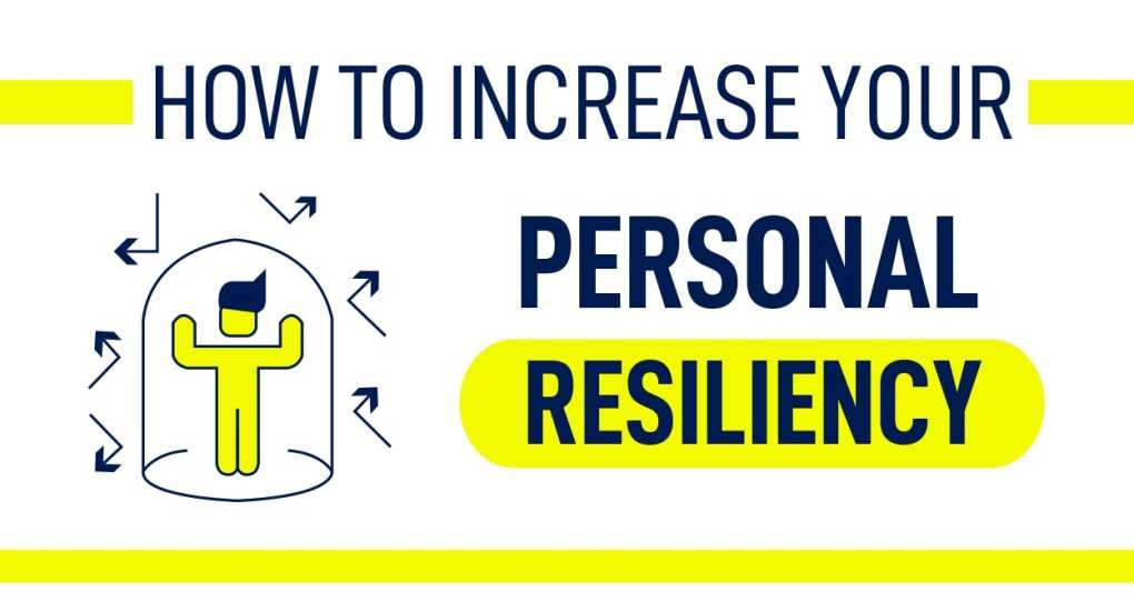 How to increase your personal resiliency