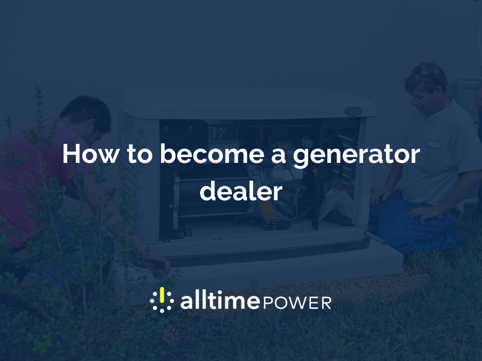 How to become a generator dealer