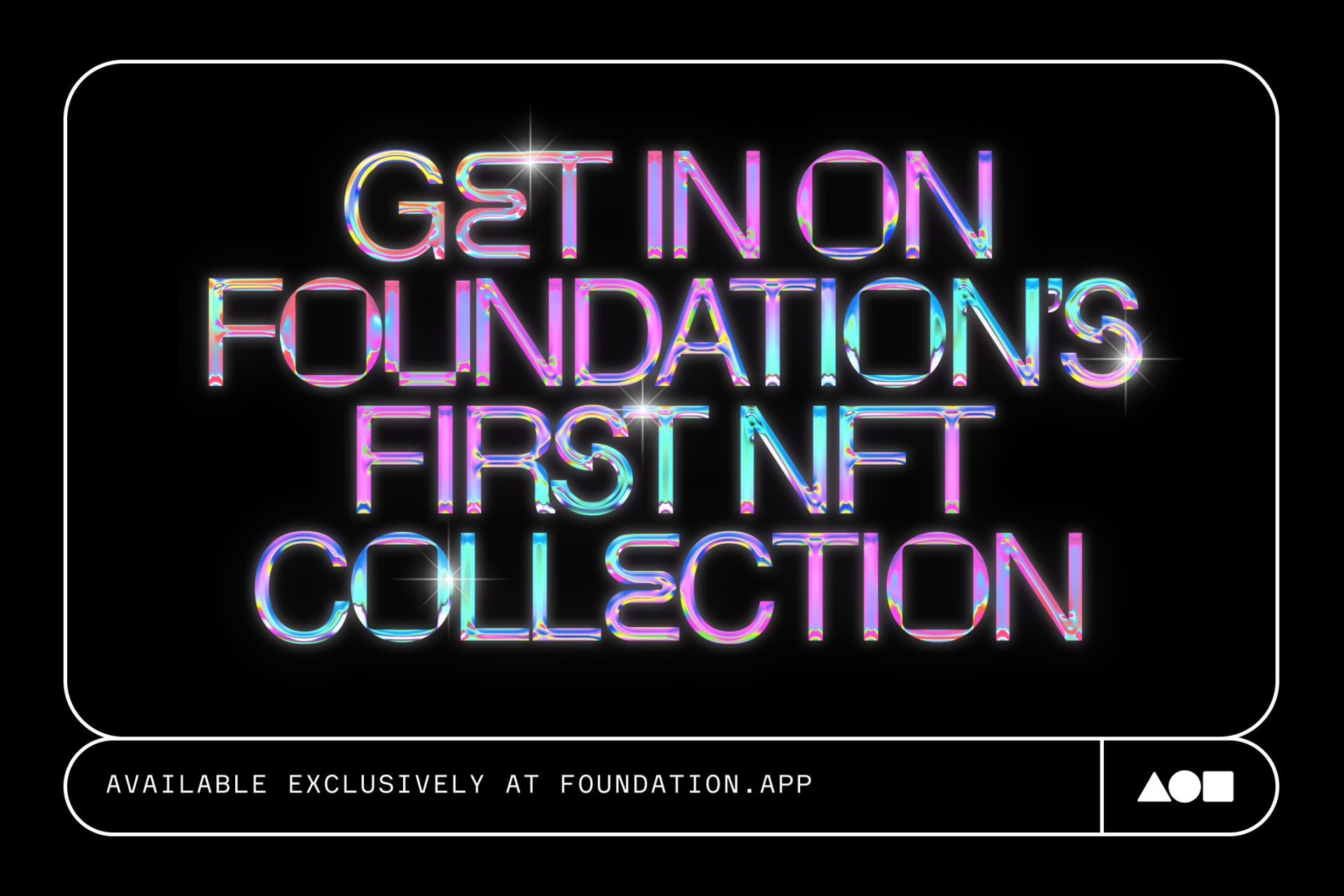 Get in on Foundation's first NFT collection.