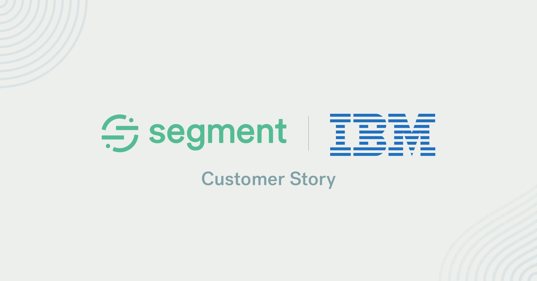 IBM Customer Story | Segment