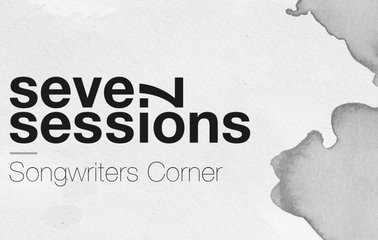 Seven Sessions — Songwriters Corner