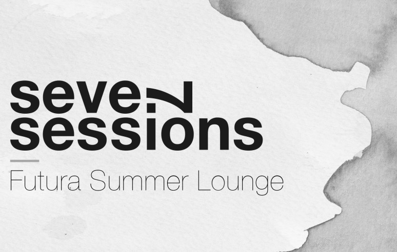 Seven Sessions — Futura Summer Lounge