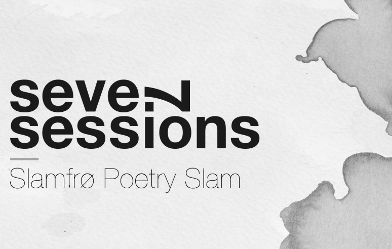 Seven Sessions — Slamfrø Poetry Slam
