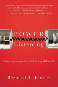 Power Listening: Mastering the Most Critical Business Skill of All cover